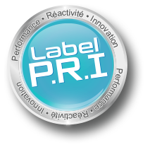 Label P.R.I, Performance, Réactivité, Innovation